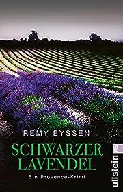 Schwarzer Lavendel: Leon Ritters zweiter…