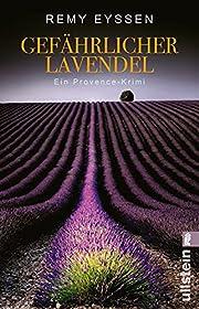 Gefährlicher Lavendel: Leon Ritters dritter…