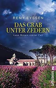 Das Grab unter Zedern: Leon Ritters vierter…