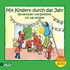 Mit Kindern durch das Jahr: Kinderlieder und…