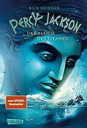 Percy Jackson - Der Fluch des Titanen (Percy…