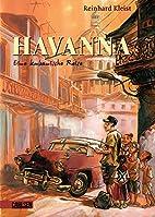 Havanna: Eine kubanische Reise by Reinhard…