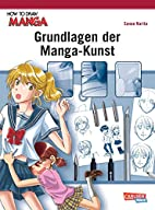Grundlagen der Manga-Kunst (How To Draw…