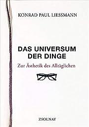 Das Universum der Dinge: Zur Ästhetik…