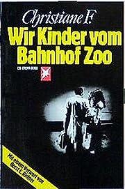 Wir Kinder Vom Bahnhof Zoo (German Edition)…