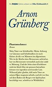 Phantomschmerz av Arnon Grünberg