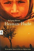 Hesmats Flucht by Wolfgang Böhmer