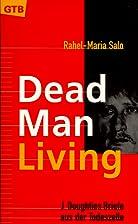 Dead Man Living. J. Doughties Briefe aus der…