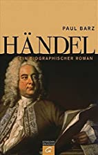 Händel: Ein biographischer Roman by…