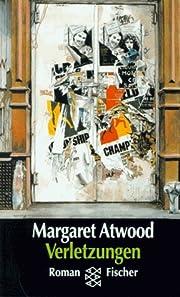 Verletzungen – tekijä: Margaret Atwood