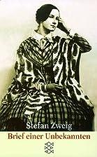 Brief einer Unbekannten by Stefan Zweig