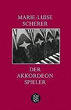 Der Akkordeonspieler by Marie-Luise Scherer