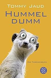 Hummeldumm – tekijä: Tommy Jaud
