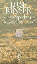 Kriegsspielzeug by Luise Rinser