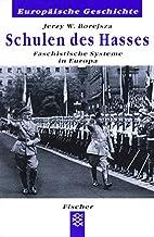 Schulen des Hasses. Faschistische Systeme in…