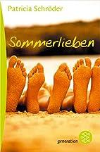 Sommerlieben by Patricia Schröder