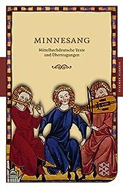 Minnesang: Mittelhochdeutsche Texte und…