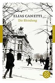 Die Blendung : Roman por Elias Canetti