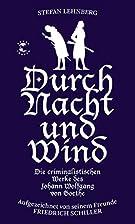 Durch Nacht und Wind: Die criminalistischen…