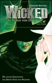 Wicked - Die Hexen von Oz av Gregory Maguire