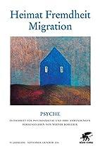 Heimat - Fremdheit - Migration: Doppelheft…