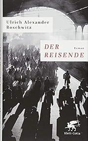 Der Reisende: Roman de Ulrich Alexander…
