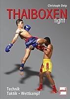 Thaiboxen fight: Technik - Taktik -…