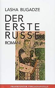 Der erste Russe Roman av Laša Buġaje