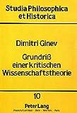 Grundriss einer kritischen Wissenschaftstheorie / Dimitri Ginev