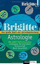 BRIGITTE-ASTROLOGIE: Das große Buch…