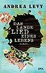 Das lange Lied eines Lebens: Roman (German Edition) - Andrea Levy