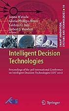 Intelligent Decision Technologies:…