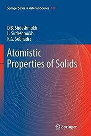 Atomistic properties of solids – tekijä:…