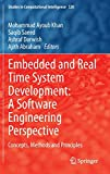 Embedded and real time system development : A software engineering perspective: concepts, methods and principles