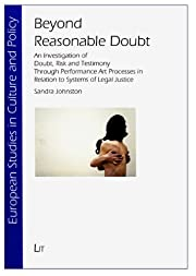 Beyond Reasonable Doubt: An Investigation of…