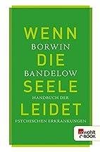 Wenn die Seele leidet: Handbuch der…
