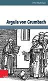 Argula von Grumbach : eine Biographie / Peter Matheson