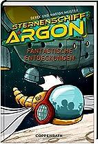 Sternenschiff Argon (Bd. 1): Fantastische…