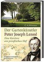Der gartenkünstler Peter Joseph Lenné :…