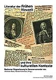 Literatur der frühen Neuzeit und ihre kulturellen Kontexte : Bochumer Ringvorlesung im Sommersemester 2011 / Andreas Beck/Nicola Kaminski (Hrsg.)