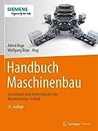 Handbuch Maschinenbau: Grundlagen und…