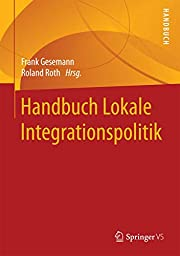 Handbuch Lokale Integrationspolitik af Frank…