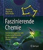 Faszinierende Chemie: Eine Entdeckungsreise…
