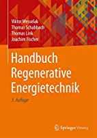 Handbuch Regenerative Energietechnik by…