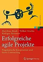 Erfolgreiche agile Projekte: Pragmatische…