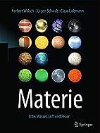 Materie: Erde, Wasser, Luft und Feuer by…