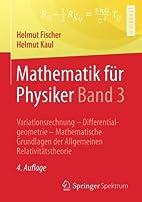 Mathematik für Physiker Band 3:…
