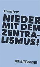 Nieder mit dem Zentralismus! Leykam…