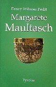 Margarete Maultasch by Fanny Wibmer Pedit