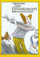 Das Flötenkonzert by Wolf Harranth